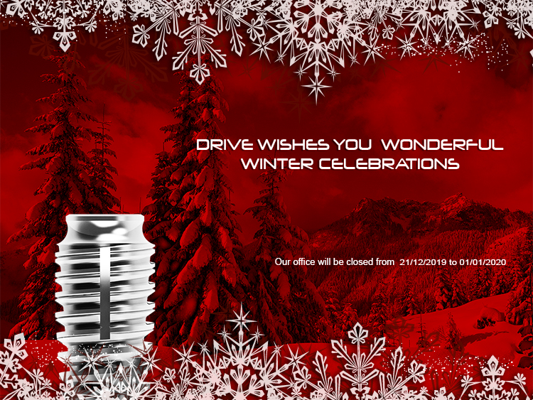 DRIVE DENTAL IMPLANTS - WINTER HOLIDAY